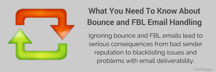 5 Things You Need To Know About Bounce and FBL Email Handling