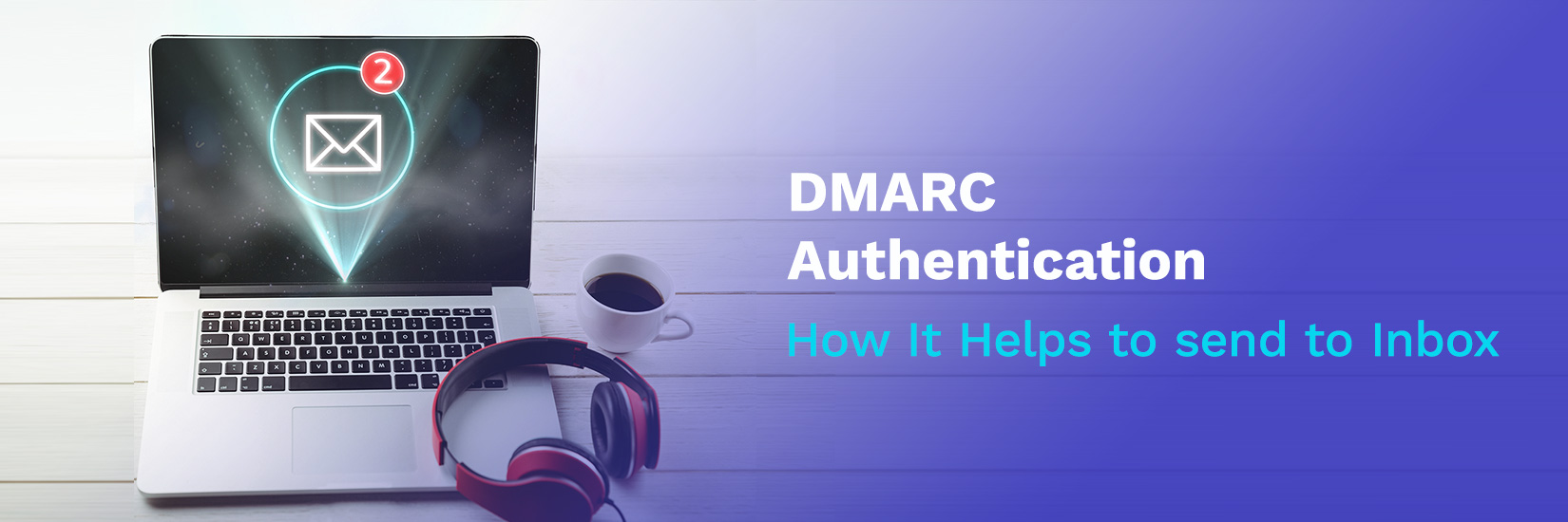 DMARC Authentication