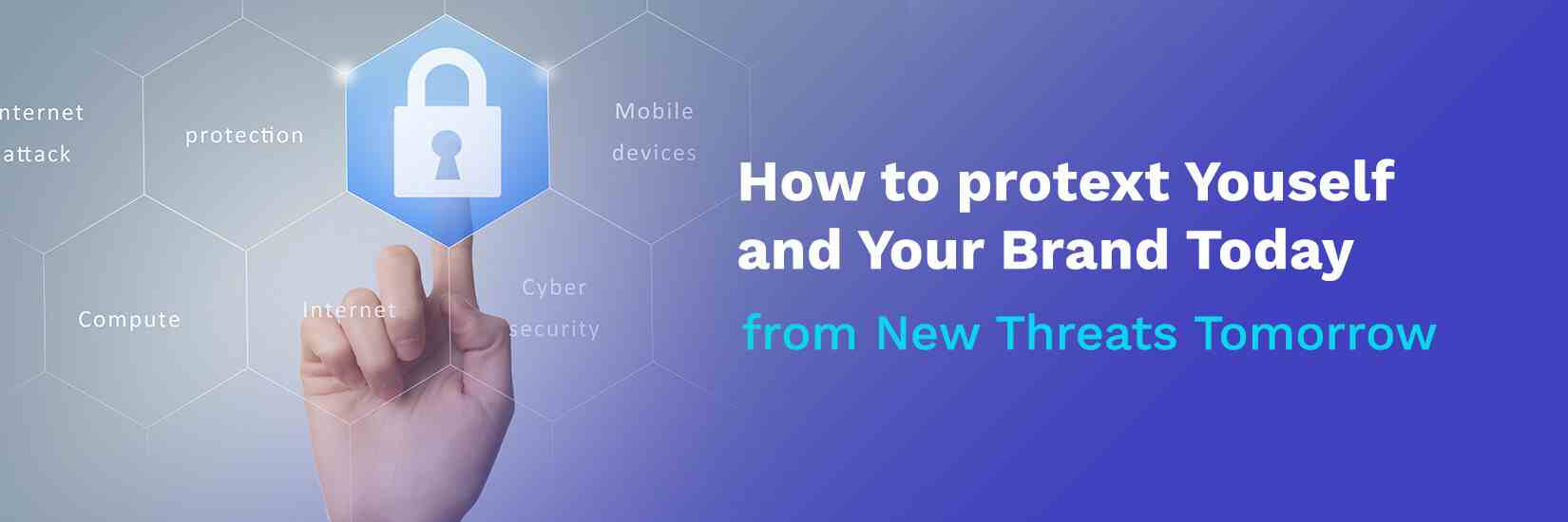 How to Protect Your Business from Cyber Threats Today